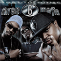 Artist: Three 6 Mafia Album: Most Known Unknown Chart Position and Awards: R&B Album: 1 Top 200: 3 Platinum