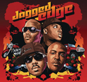 Artist: Jagged Edge Album: Jagged Edge  Chart Position and Awards: R&B Album: 2 Top 200: 4