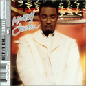 Artist: Montell Jordan Album: Get It On...Tonight Chart Position and Awards: R&B Album: 3  Top 200: 32  Gold